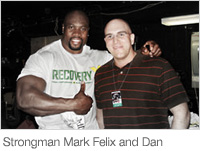 Strongman Mark Felix and Dan at the World's Strongest Man Competition in 2008