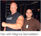 Dan with Magnus Samuelsson at the World's Strongest Man Competition